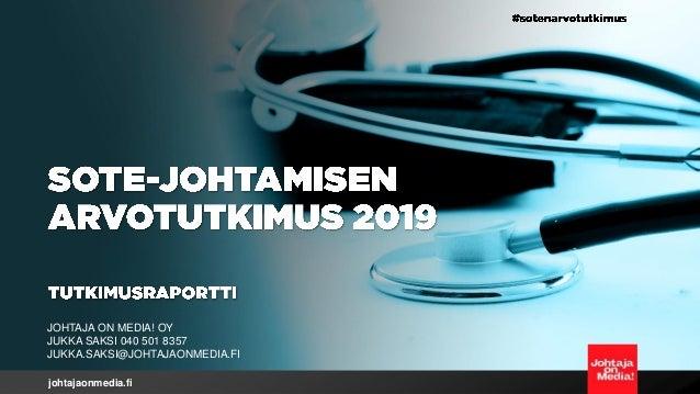 johtajaonmedia.fi JOHTAJA ON MEDIA! OY JUKKA SAKSI 040 501 8357 JUKKA.SAKSI@JOHTAJAONMEDIA.FI