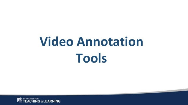 Uses of Video Annotation Software to Promote Deep Learning - SoTE 2106 Slide 2