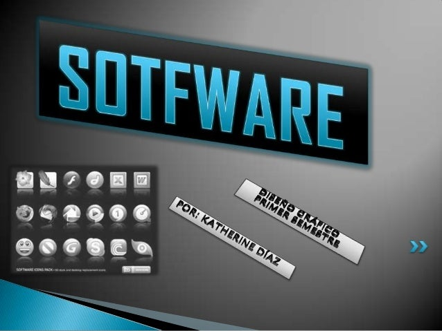 ¿QUE ES EL SOTWARE? El Software es el soporte lógico e inmaterial que permite que la computadora pueda desempeñar tareas i...