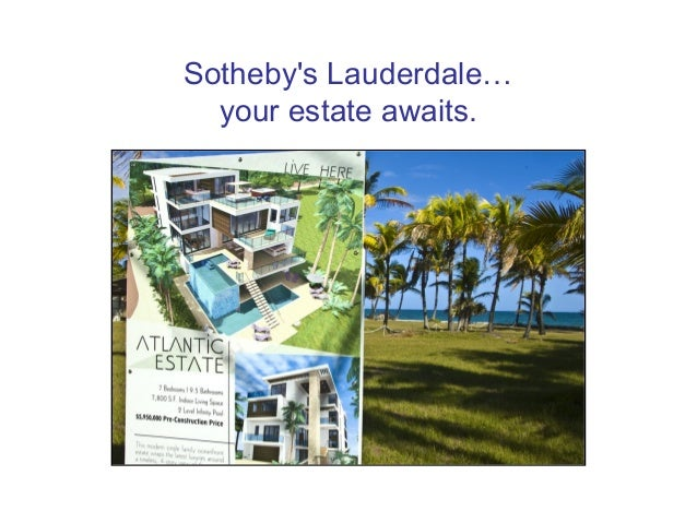 Sotheby's Lauderdale… your estate awaits.
