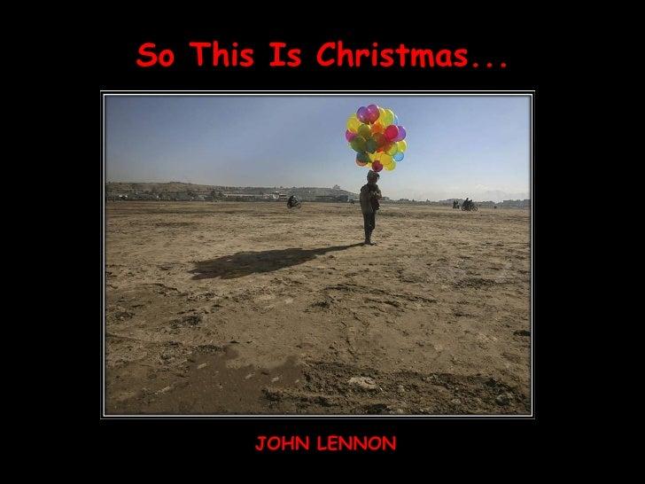 So This Is Christmas... JOHN LENNON