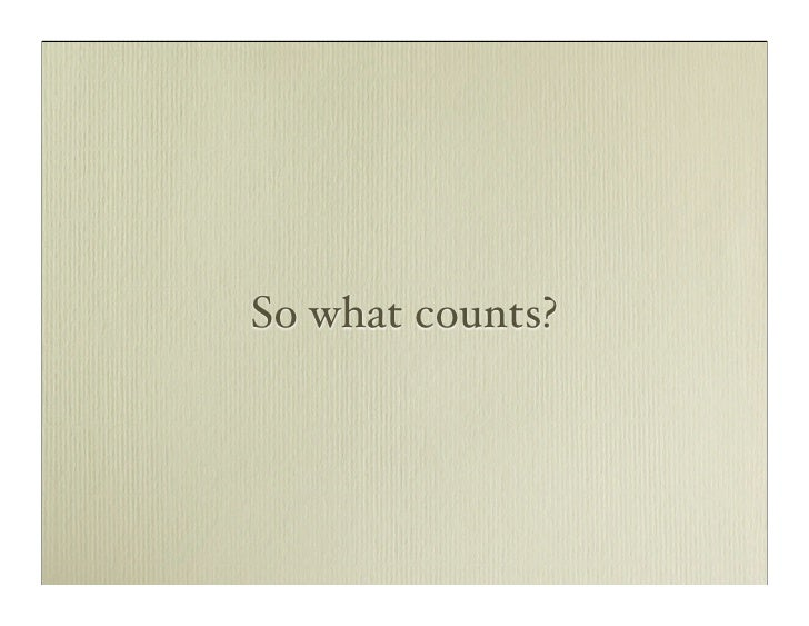 So what counts?