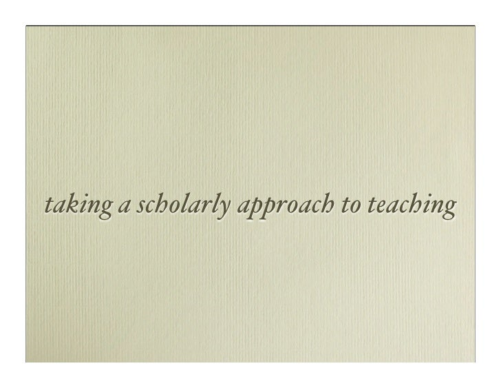 taking a scholarly approach to teaching
