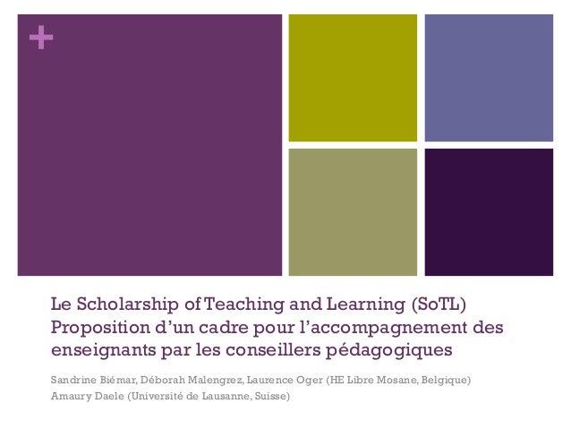 + Le Scholarship of Teaching and Learning (SoTL) Proposition d'un cadre pour l'accompagnement des enseignants par les cons...