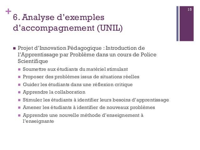 + 6. Analyse d'exemples d'accompagnement (UNIL)  Projet d'Innovation Pédagogique : Introduction de l'Apprentissage par Pr...
