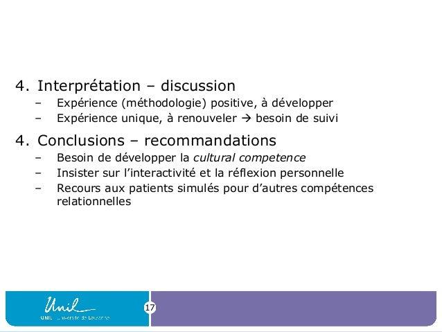 4. Interprétation – discussion – Expérience (méthodologie) positive, à développer – Expérience unique, à renouveler  beso...