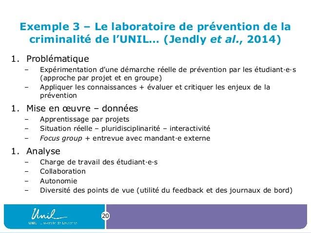 Exemple 3 – Le laboratoire de prévention de la criminalité de l'UNIL… (Jendly et al., 2014) 1. Problématique – Expérimenta...