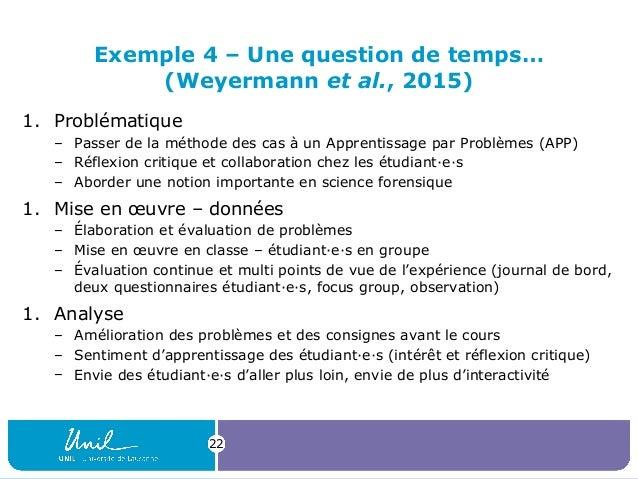 Exemple 4 – Une question de temps… (Weyermann et al., 2015) 1. Problématique – Passer de la méthode des cas à un Apprentis...