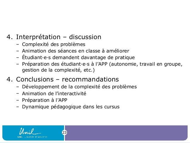 4. Interprétation – discussion – Complexité des problèmes – Animation des séances en classe à améliorer – Étudiant·e·s dem...