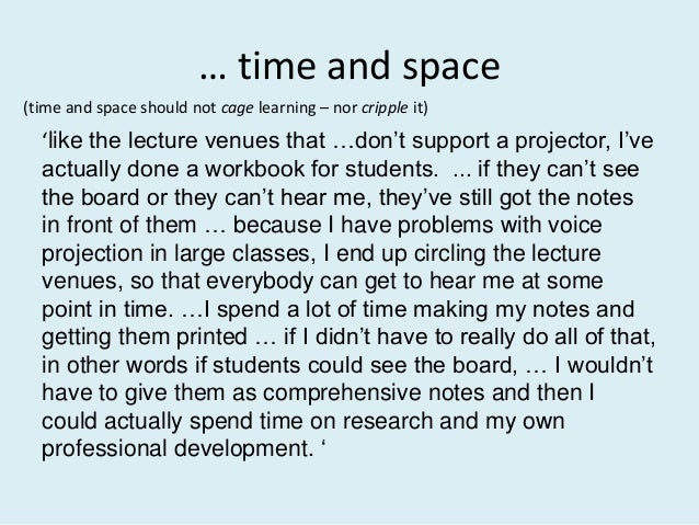 … time and space 'like the lecture venues that …don't support a projector, I've actually done a workbook for students. ......
