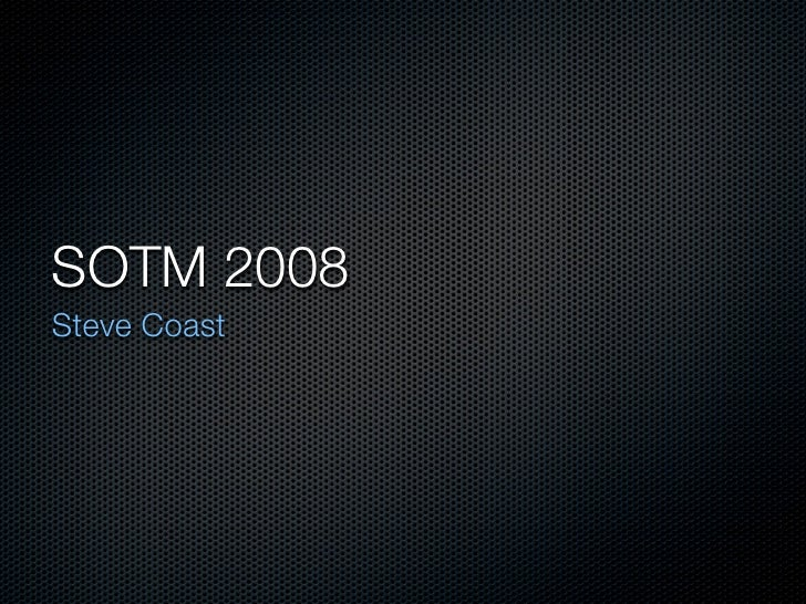 SOTM 2008 Steve Coast