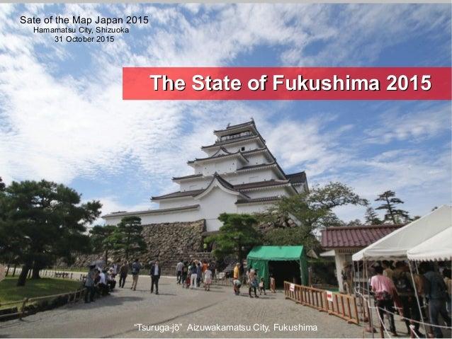 """Tsuruga-jō"" Aizuwakamatsu City, Fukushima The State of Fukushima 2015The State of Fukushima 2015 Sate of the Map Japan 20..."