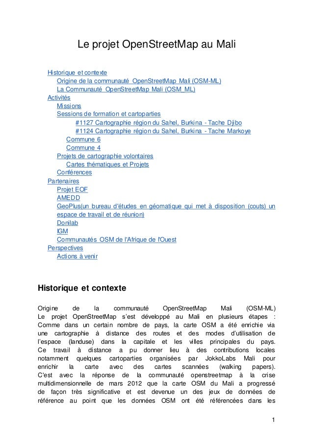 1 Le projet OpenStreetMap au Mali Historique et contexte Origine de la communauté OpenStreetMap Mali (OSM-ML) La Communaut...
