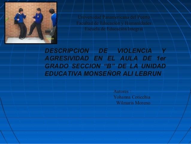 Universidad Panamericana del Puerto        Facultad de Educación y Humanidades            Escuela de Educación IntegralDES...