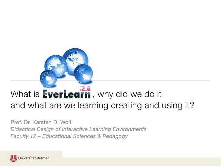 What is             , why did we do it and what are we learning creating and using it? Prof. Dr. Karsten D. Wolf Didactica...