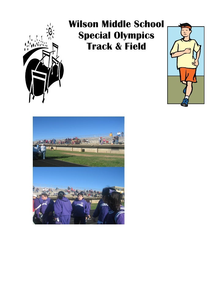 Wilson Middle School   Special Olympics     Track & Field