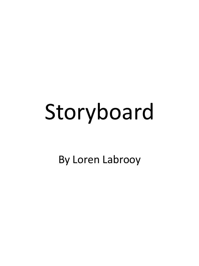 Storyboard By Loren Labrooy