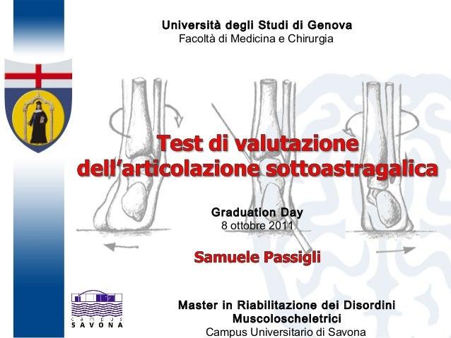 Università degli Studi di Genova Facoltà di Medicina e Chirurgia Master in Riabilitazione dei Disordini Muscoloscheletrici...