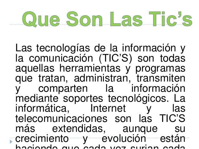 IMPORTANCIA DE LAS TIC´S - SOTTO Slide 3