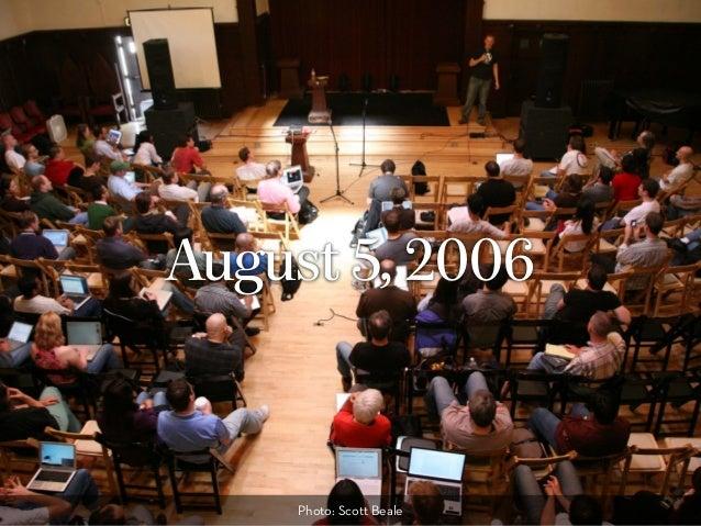 August 5, 2006 Photo: Scott Beale