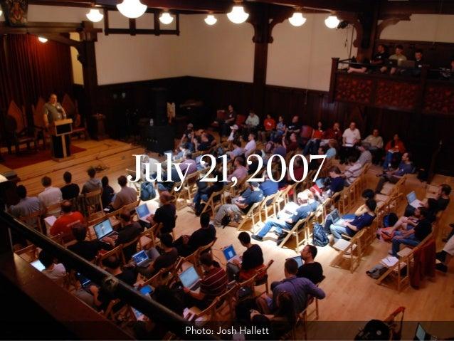 July 21, 2007 Photo: Josh Hallett
