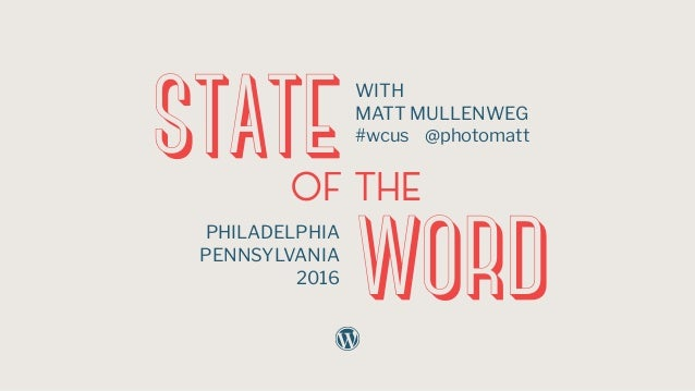 WORD STATEOF THE PHILADELPHIA PENNSYLVANIA 2016 WITH MATT MULLENWEG #wcus @photomatt