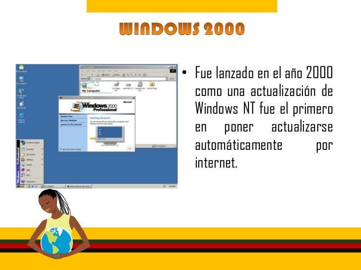• La versión más estable de  Windows, lanzada en el año  2001 y utilizada hasta hoy.  Funciona características de la  líne...