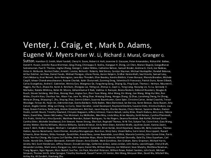 Venter, J. Craig, et  , Mark D. Adams , Eugene W. Myers ,  Peter W. Li, Richard  J. Mural, Granger  G. Sutton , Hamilton O...