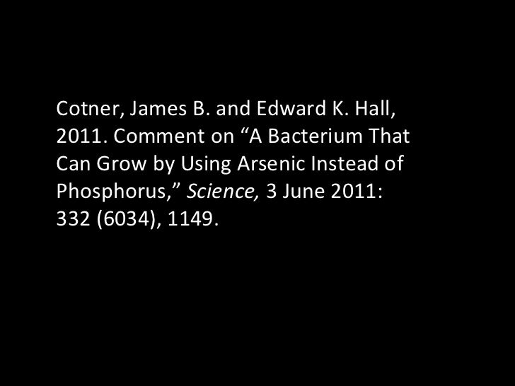 """Cotner, James B. and Edward K. Hall, 2011. Comment on """"A Bacterium That Can Grow by Using Arsenic Instead of Phosphorus,"""" ..."""