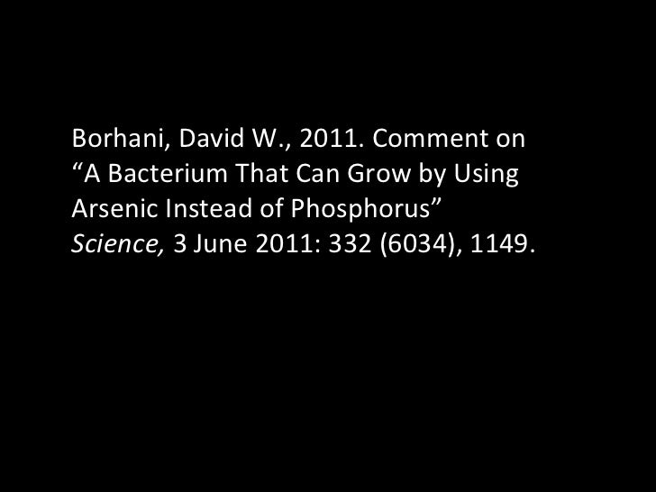 """Borhani, David W., 2011. Comment on """"A Bacterium That Can Grow by Using Arsenic Instead of Phosphorus""""  Science,  3 June 2..."""