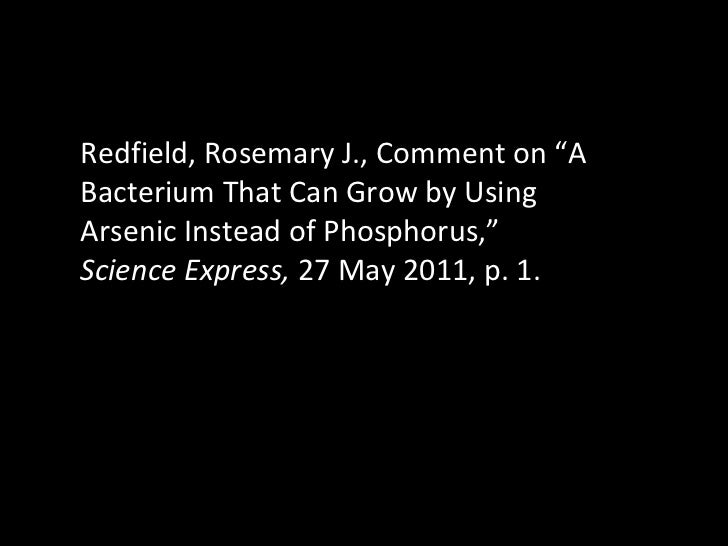 """Redfield, Rosemary J.,   Comment on  """"A Bacterium That Can Grow by Using Arsenic Instead of Phosphorus,""""  Science Express,..."""