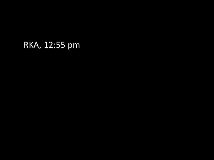 RKA, 12:55 pm