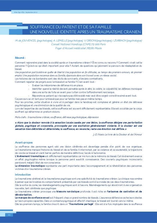 Alter Ego n°33 – Septembre 2012  10  SOUFFRANCE DU PATIENT ET DE SA FAMILLE  UNE NOUVELLE IDENTITE APRES UN TRAUMATISME CR...