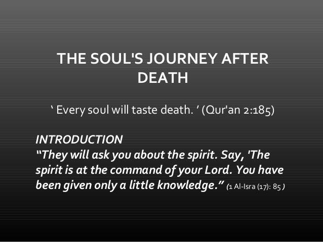 THE SOUL'S JOURNEY AFTER DEATH - 1 Slide 2