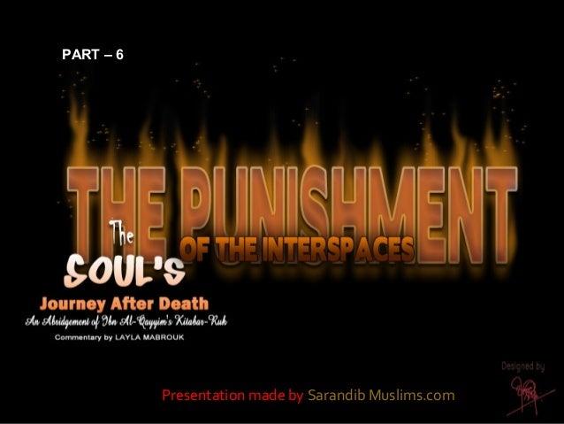 PART – 6PART – 6 Presentation made by Sarandib Muslims.com