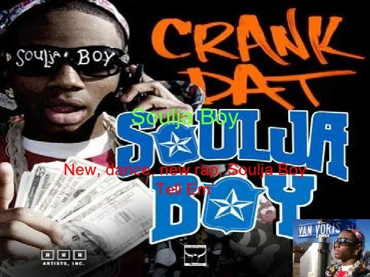 Soulja Boy New, dance, new rap, Soulja Boy Tell Em'