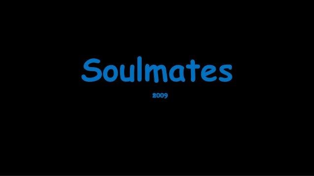 Soulmates 2009