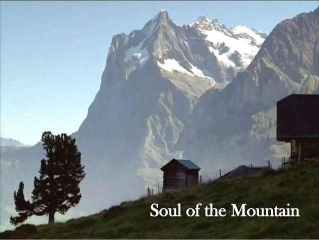 Soul of the Mountain.  vídeo avi