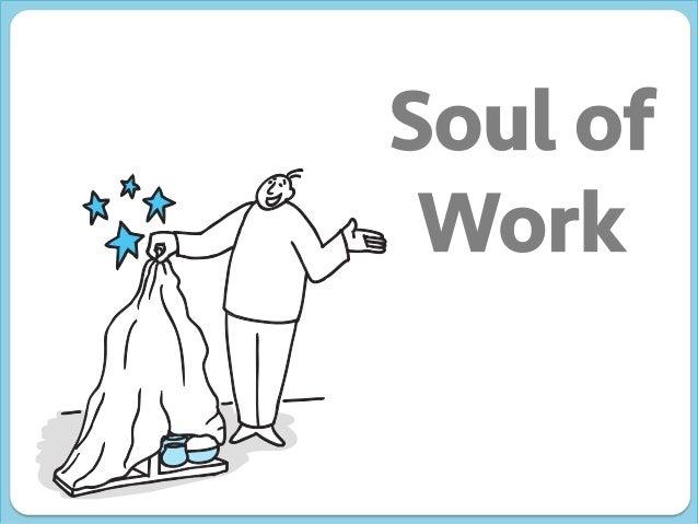Soul of Work