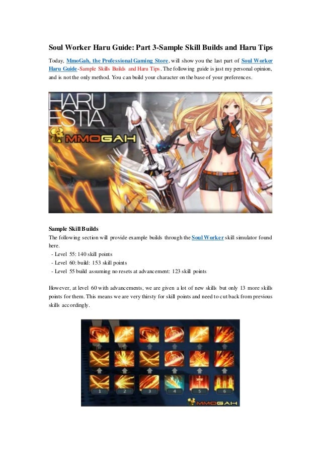 Soul Worker Haru Guide: Part 3-Sample Skill Builds and Haru Tips