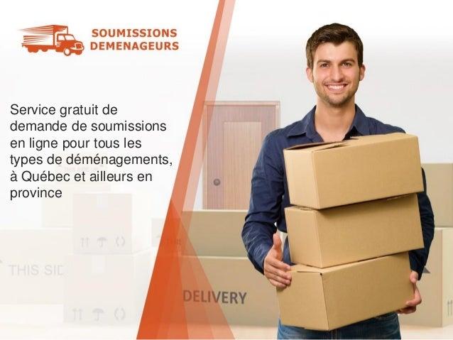 Service gratuit de demande de soumissions en ligne pour tous les types de déménagements, à Québec et ailleurs en province