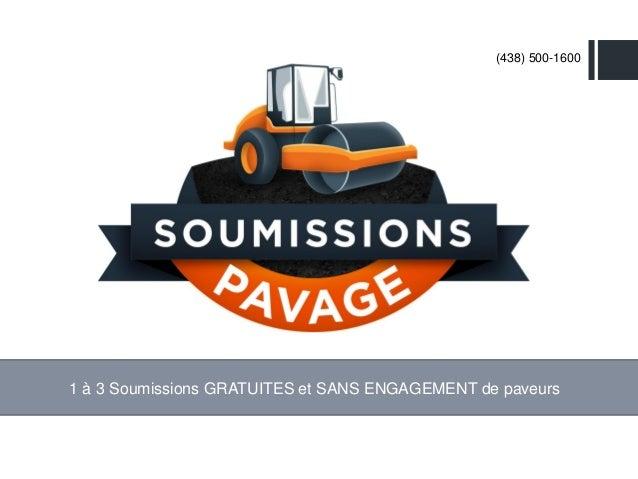 1 à 3 Soumissions GRATUITES et SANS ENGAGEMENT de paveurs (438) 500-1600
