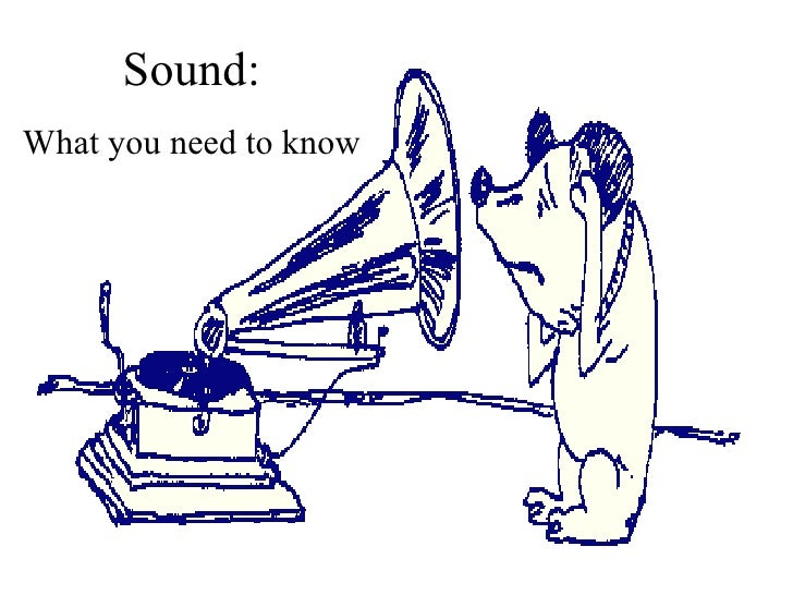 Sound: What you need to know