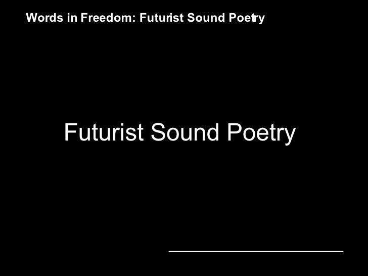 Futurist Sound Poetry