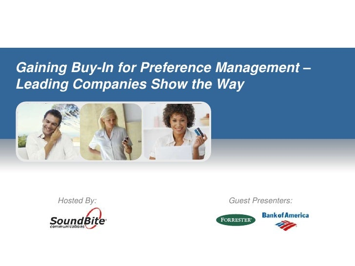 Gaining Buy-In for Preference Management – Leading Companies Show the Way<br />Guest Presenters:<br />Hosted By:<br />