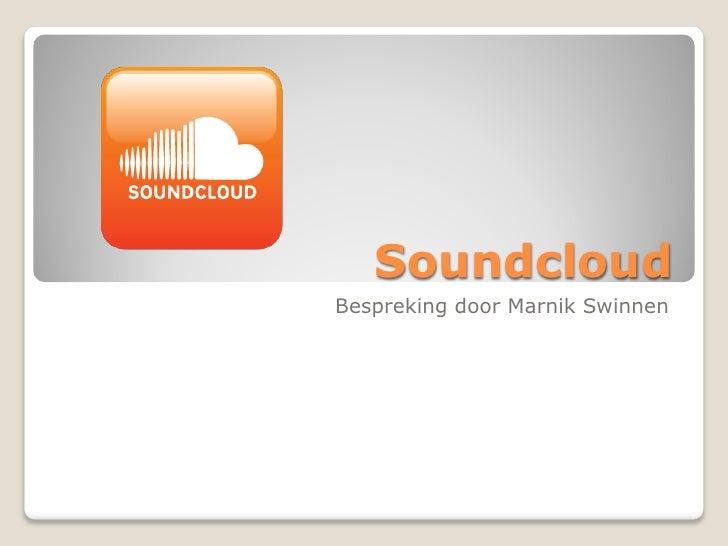 SoundcloudBespreking door Marnik Swinnen