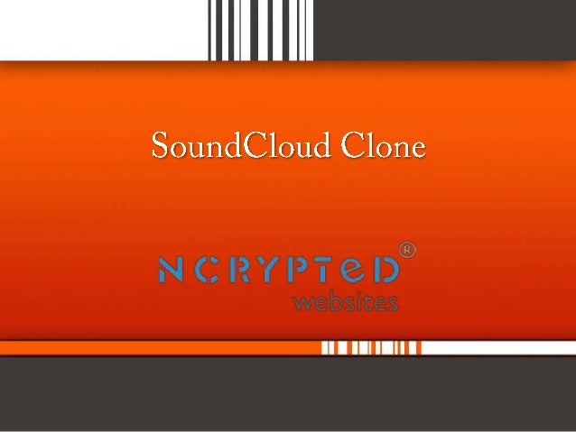 What is SoundCloud Clone? • SoundCloud Clone is audio platform. Which you can create and share your own songs. • SoundClou...