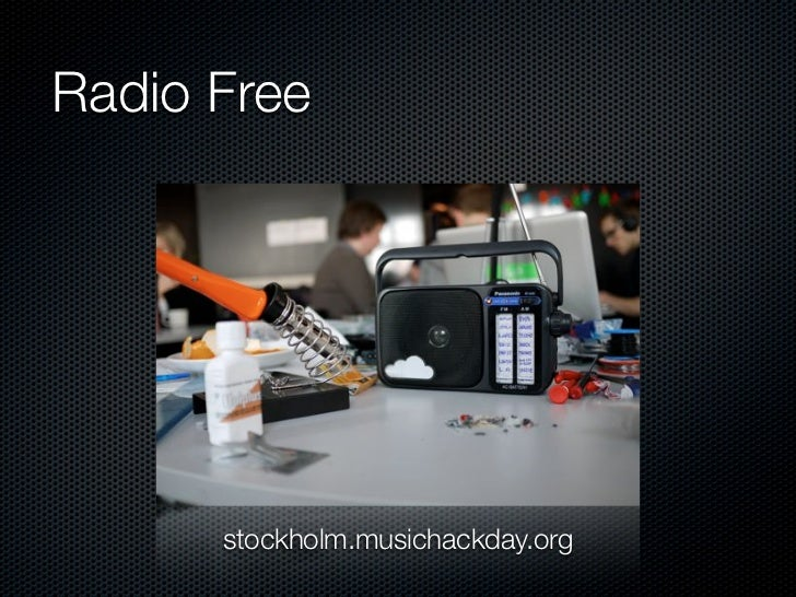 Radio Free      stockholm.musichackday.org