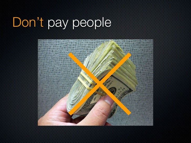 Don't pay people