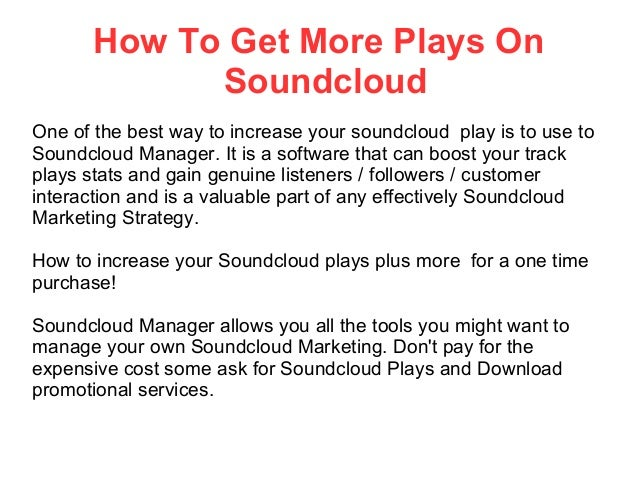 How To Get More Plays On Soundcloud Slide 2